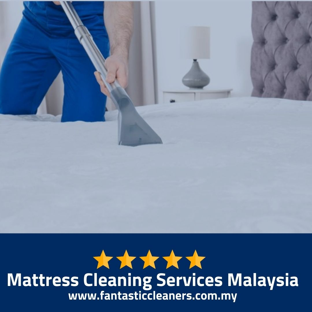 Mattress Cleaning Services Malaysia