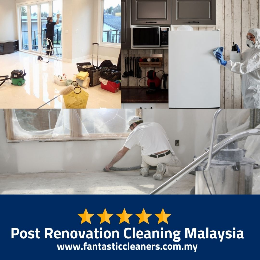 Post Renovation Cleaning Malaysia