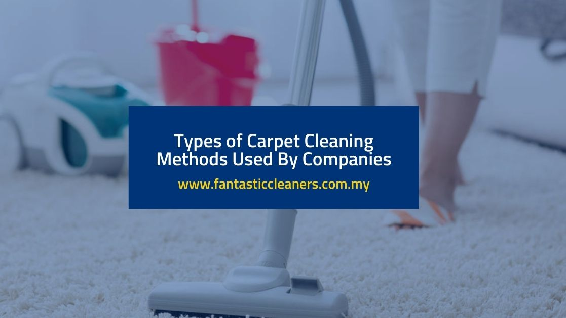 Types of Carpet Cleaning Methods Featured Image
