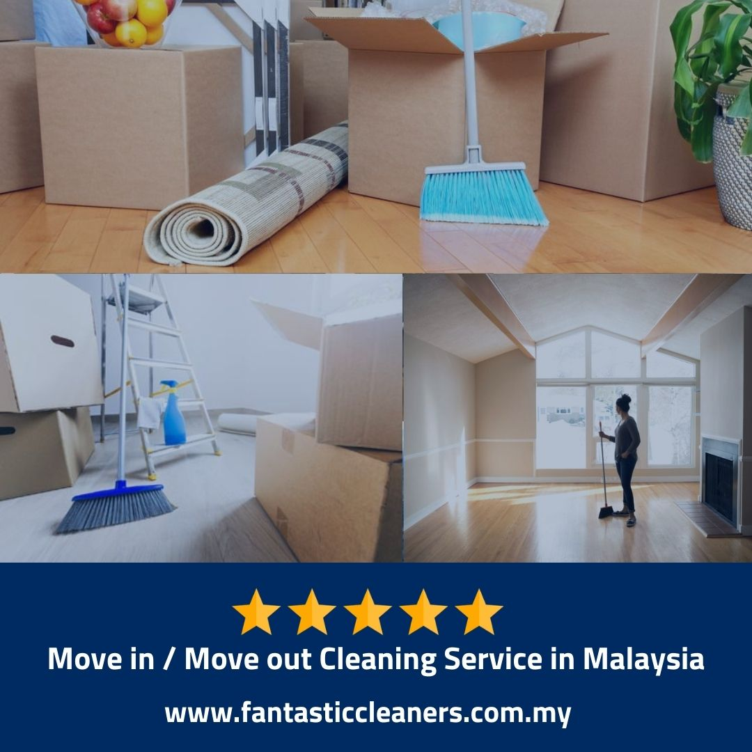 Move in Move out Cleaning Service Malaysia