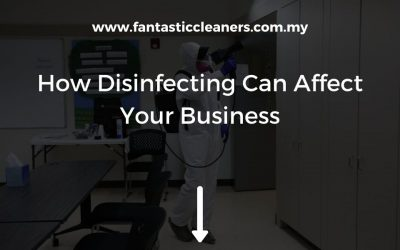 How Disinfecting Can Affect Your Business (The 3 Main Points)