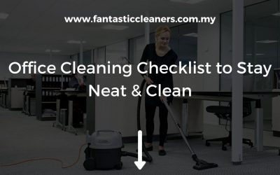 Office Cleaning Checklist To Stay Neat & Clean