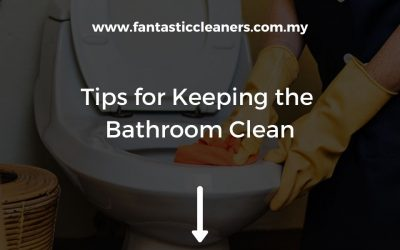 Tips for Keeping the Bathroom Continuously Clean