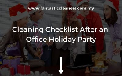Cleaning Checklist After an Office Holiday Party