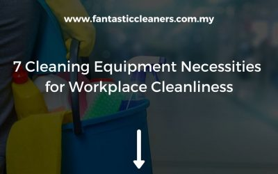 7 Cleaning Equipment Necessities for Workplace Cleanliness