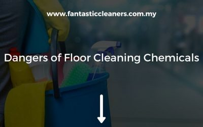 The Dangers of Floor Cleaning Chemicals