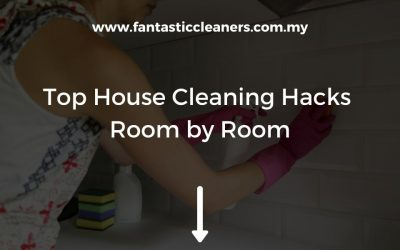Best House Cleaning Hacks Room by Room